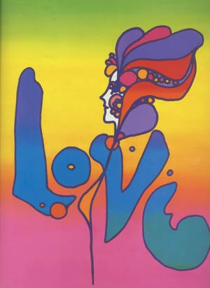 Peter Max, Love, 1968, acrylic and silkscreen on canvas; image courtesy The Art of Peter Max, Abrams, New York.