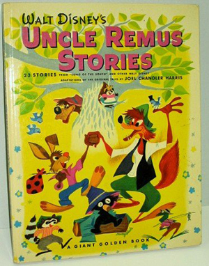 This example of Disney's 1947 Uncle Remus Stories Giant Golden Book features many of the characters and backgrounds created for the motion picture Song of the South. Image courtesy LiveAuctioneers Archive and Premier Auction Center.