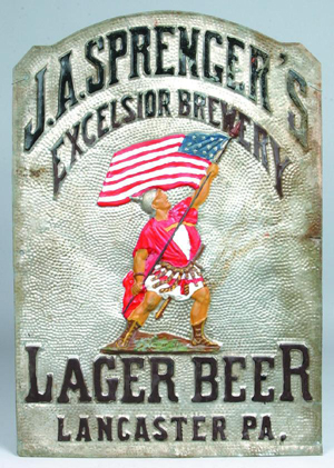 Rare J.A. Sprenger pressed zinc sign, marked 'J.A. Spenger's Excelsior Brewery, Lager Beer, Lancaster, PA.' Estimate: $1,000-$3,500. Image courtesy of Conestoga Auction Co.