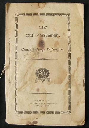 Last Will & Testament of George Washington. Image courtesy of R.W. Oliver.
