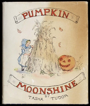 Pumpkin Moonshine, 1938, Oxford University Press, 42-page book illustrated in color by author and artist Tasha Tudor. Sold at auction for $1,700 + buyer's premium at PBA Galleries' July 12, 2007 auction. Image courtesy LiveAuctioneers.com Archive and PBA Galleries.