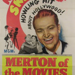 Movie poster for the 1947 MGM production Merton of the Movies, starring Red Skelton. Image courtesy LiveAuctioneers.com Archive and The Last Moving Picture Co.