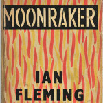 'Moonraker,' Ian Fleming first edition. Estimate: $500-$700. Image courtesy of Gray's Auctioneers & Appraisers.