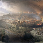 1850 painting by David Roberts (Scottish, 1796-1864) titled The Siege and Destruction of Jerusalem by the Romans Under the Command of Titus, A.D. 70. Image sourced through Wikimedia Commons.