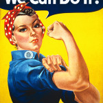 J. Howard Miller's poster reflected the determined attitude of women factory workers during World War II. Image courtesy Wikimedia Commons.