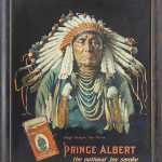 This lithographed tin sign, 22 by 28 inches, shows Chief Joseph of the Nez Perce American Indian tribe in full headdress, the red Prince Albert tobacco tin and the slogan, 'The National Joy Smoke.' It sold in December 2011 for $8,400 at a Jeffrey S. Evans auction in Mount Crawford, Va. Both the picture of the Indian chief and the famous Prince Albert tin added to the value.