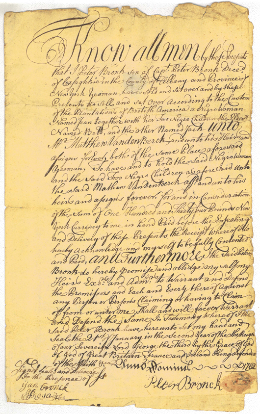 1762 Bill of Sale transferring legal custody of slaves -- a mother and her two children -- from Peter Bronck of Coxsackie, N.Y., to Mathew van den Berck. New York State Library Collection.