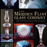 'Meriden Flint Glass Company - An Abundance of Glass,' by is available at www.Amazon.com.