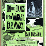 Sheet music for Paul Dresser's song 'On the Banks of the Wabash, Far Away.' Image modified by Papa Lima Whiskey. Permission is granted to copy, distribute and/or modify this document under the terms of the GNU Free Documentation License, Version 1.2.