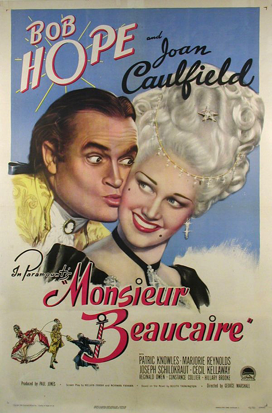 Poster for 1946 film 'Monsieur Beaucaire' starring bob Hope and Joan Caulfield. Image courtesy of LiveAuctioneers.com Archive and The Last Moving Picture Co.