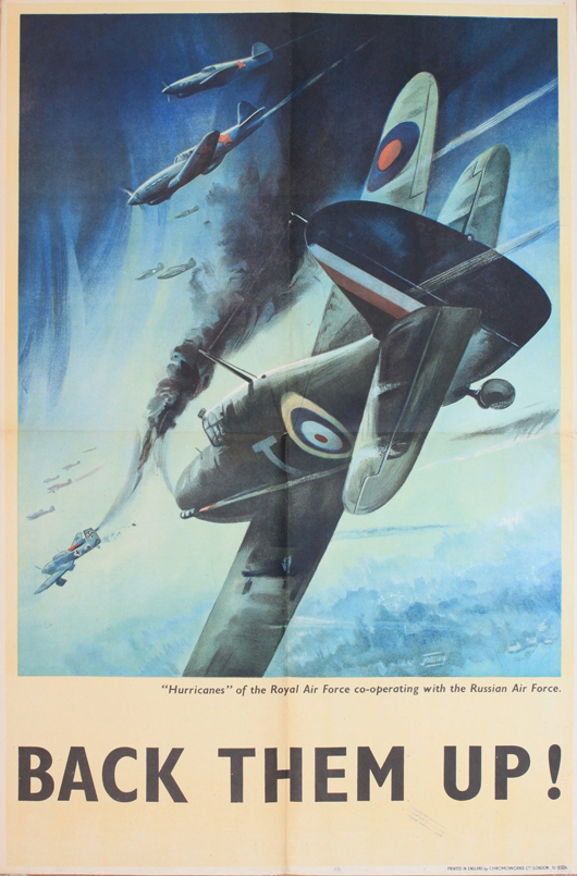 Jobson (dates unknown) 'Back Them Up!,' Hurricanes of the RAF co-operating with the Russian Air Force, original WWII poster circa 1940, 76 x 51 cm. Estimate: £250-350. Onslow Auctions Limited image.