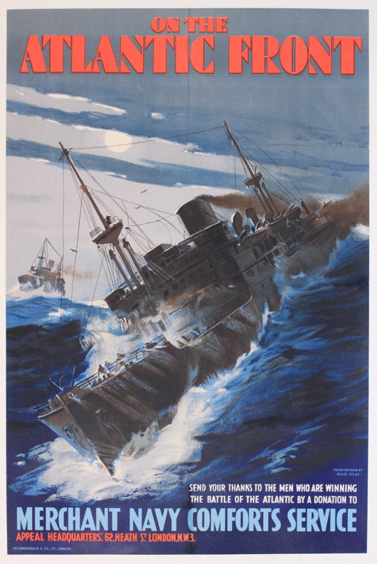 Ellis Silas (dates unknown) 'On the Atlantic Front, Merchant Navy Comforts Service,' original WWII poster printed by McCorquodale, 76 x 51 cm. Estimate: £200-250. Onslow Auctions Limited image.