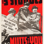 'The Three Stooges in Mutts To You' (Columbia, 1938). One sheet (27 inches x 41inches). Very fine on linen. Estimate: $15,000-$30,000. Heritage Auctions image.