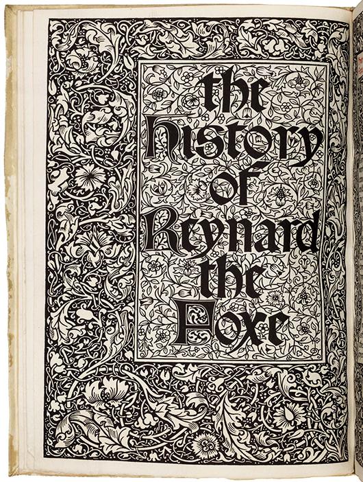 'The History of Reyard the Foxe,' Kelmscott Press. PBA Galleries image.