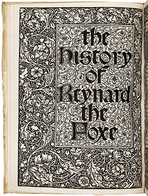 'The History of Reyard the Foxe,' Kelmscott Press. PBA Galleries image.