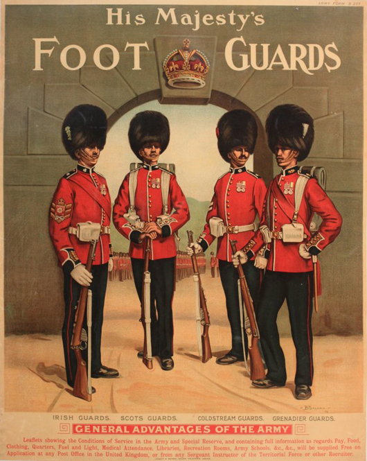 J.B. Baldwin, 'His Majesty's Foot Guards,' Regular Army recruiting poster, original poster printed by Jowett & Sowry, 1914, 64 x 72 cm. Estimate: £700-1,000. Onslows image.