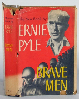 'Brave Men' by Ernie Pyle, Henry Holt and Co., 1944. Image courtesy of LiveAuctioneers.com archive and Dargate Auction Galleries.