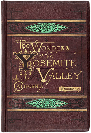 Book, 'The Wonders of Yosemite Valley, and of California,' Samuel Kneeland, illustrated with 20 mounted original albumen photographs credited to John P. Soule, tissue guards, 1872, 10 1/4 inches by 6 3/4 inches. Price realized: $14,400. Photo courtesy of PBA.