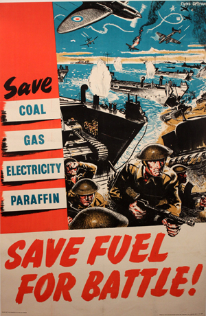 Clive Uptton (1911-2006) 'Save Fuel for Battle!' original WWII poster issued by the Ministry of Fuel & Power, printed for HMSO by J. Weiner, circa 1944, 152 x 100 cm. Onslows Auctioneers image