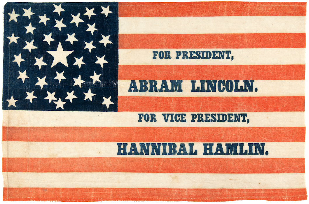 "1860 parade flag ""For President, Abram Lincoln For Vice President, Hannibal Hamlin,"" was sold by Hake's Americana on July 12, 2016 for $31,625. The exemplary 11 x 17-inch glazed-cotton flag is considered special because of its visually pleasing star pattern and the unintentional misspelling of Lincoln's first name. Image courtesy of Hake's Americana"