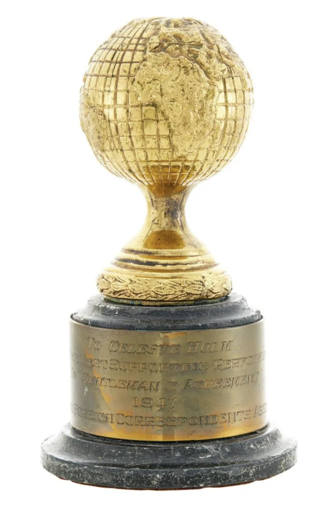 Celeste Holm's 1947 Golden Globe for best supporting performance for her role in 'Gentleman's Agreement'