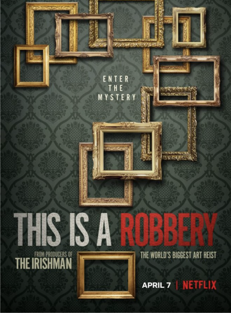 'This Is a Robbery: The World's Biggest Art Heist' premieres on Netflix on April 7.