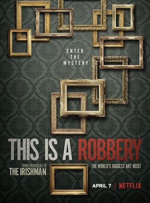 New documentary series on Gardner heist debuts April 7 on Netflix