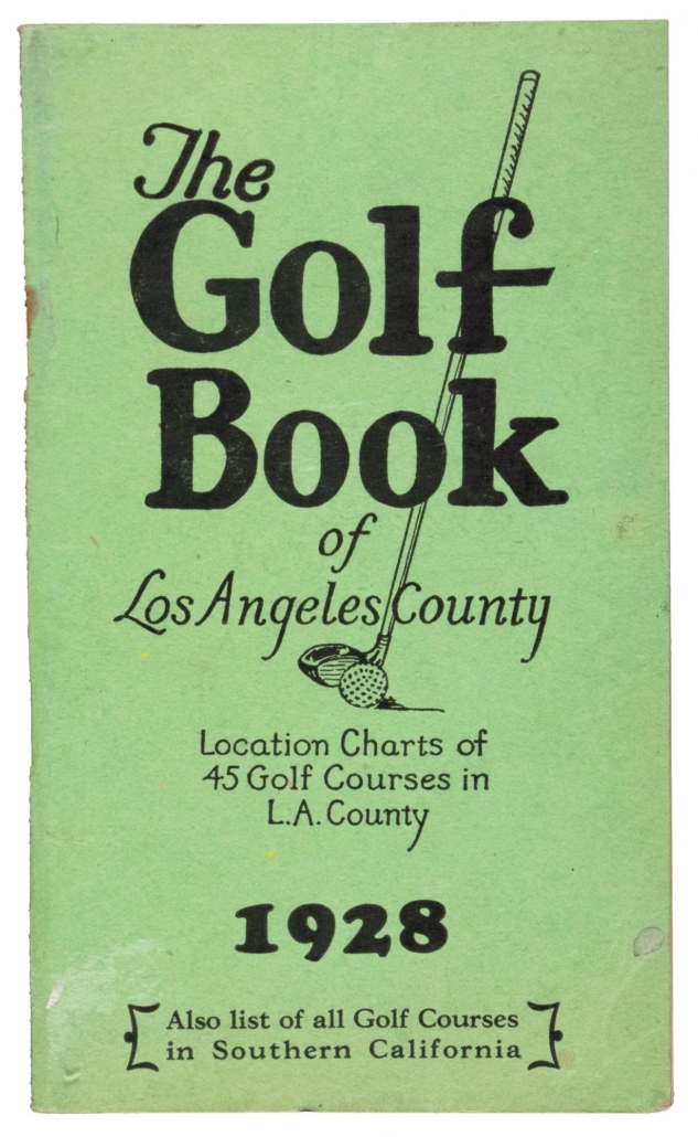 Scarce 1928 guide to golf courses in the Los Angeles area, estimated at $700-$1,000