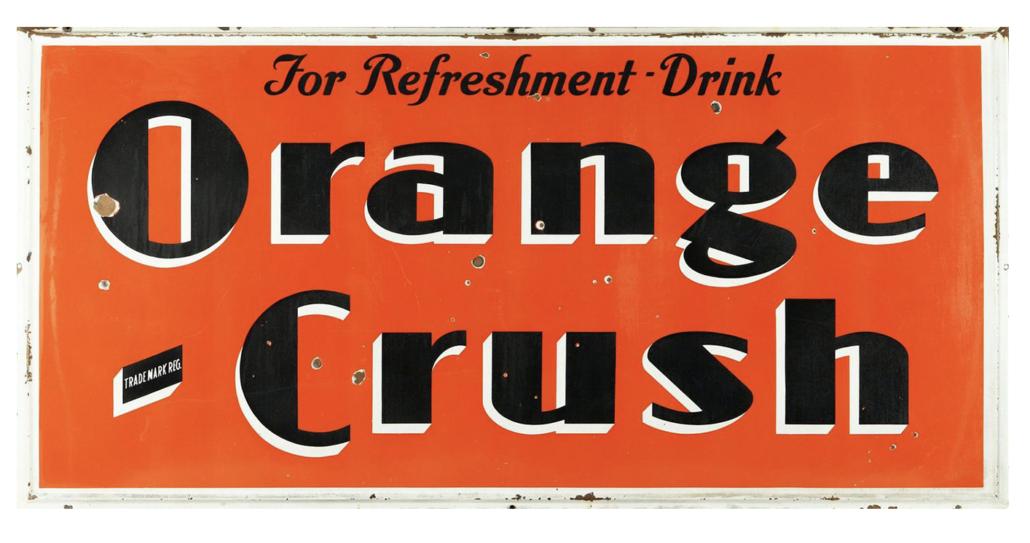 Circa-1938 Orange Crush porcelain sign, estimated at CA$ $4,500-$6,500