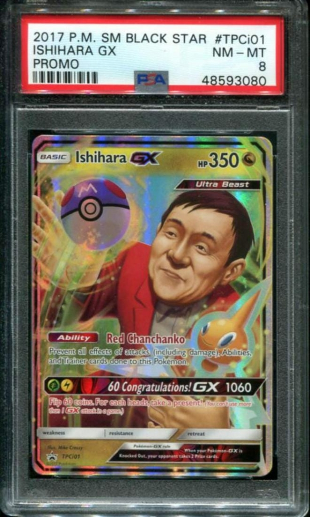 A Pokemon Black Star Ishihara GX promo card brought $44,000 plus the buyer's premium in November 2020 at Bruneau & Co. Auctioneers.