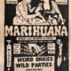 Silk banner from 1935 advertising the exploitation film Marijuana, est. $500-$1,000