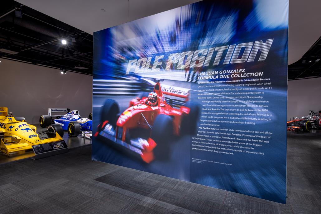 Installation shot of Pole Position: The Juan Gonzalez Formula 1 Collection. Photo Credit: Petersen Automotive Museum